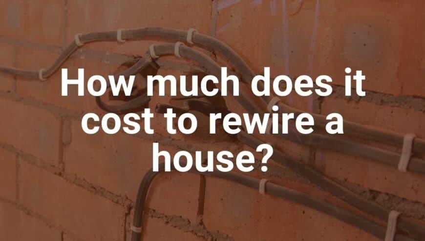 cost of rewire